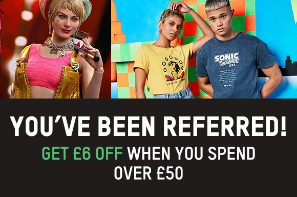 You've been referred! Get £6 off when you spend £50