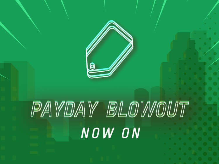 PAYDAY BLOWOUT