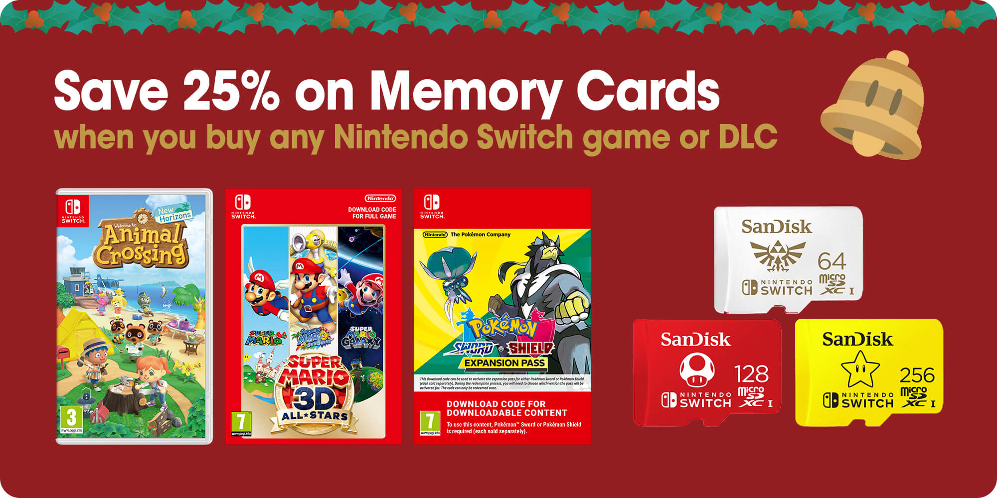 Save 25% on Memory Cards when you buy any Nintendo Switch game or DLC