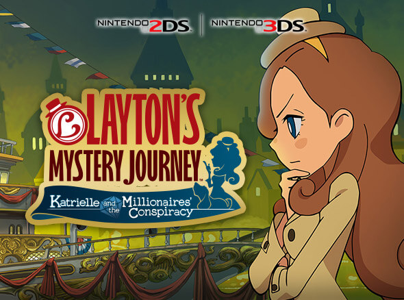 Layton's Mystery Journey: Katrielle and the Millionaires' Conspiracy - Nintendo 2DS | Nintendo 3DS